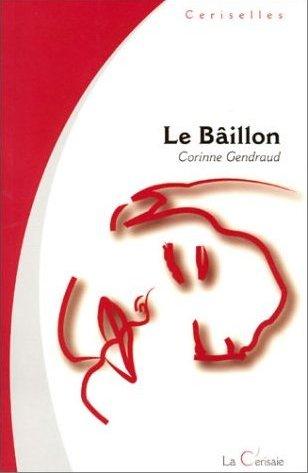 Le Bâillon - photo